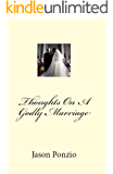 Thoughts On A Godly Marriage
