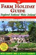 The Original Farm Holiday Guide to Coast & Country Holidays 2002: England, Scotland, Wales,...