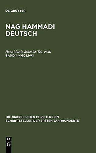 NHC I,1-V,1 (Die Griechischen Christlichen Schriftsteller Der Ersten Jahr)