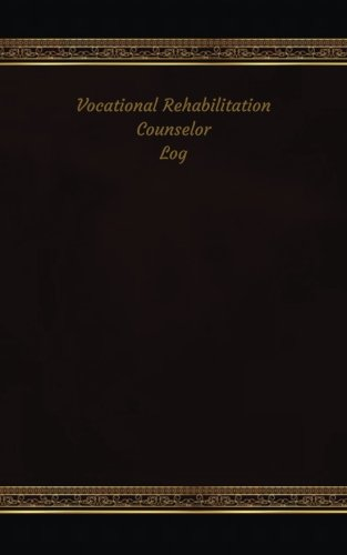 Download Vocational Rehabilitation Counselor Log: Logbook, Journal - 102 pages, 5 x 8 inches (Unique Logbooks/Record Books) ebook