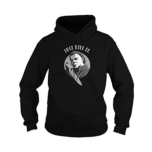 Unisex Michael Myers Just Kill It Adult Hooded Sweatshirt (M, Black)]()