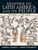 readings on latin america - Readings on Latin America & its People, Volume 1 (11) by Martin, Cheryl E - Wasserman, Mark [Paperback (2010)]