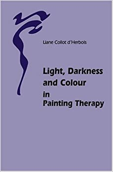 Descargar Libros Gratis Light, Darkness And Colour In Painting Therapy Leer Formato Epub