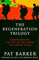 """The Regeneration Trilogy - Regeneration, The Eye in the Door, The Ghost Road"" av Pat Barker"