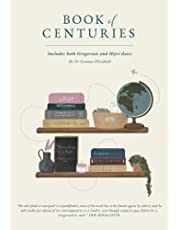 Book of Centuries - Includes Gregorian AND Hijri dates: An Islamic History Timeline in a Notebook