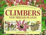 Climbers and Trellis Plants, Whitecap Books Staff, 1551104393
