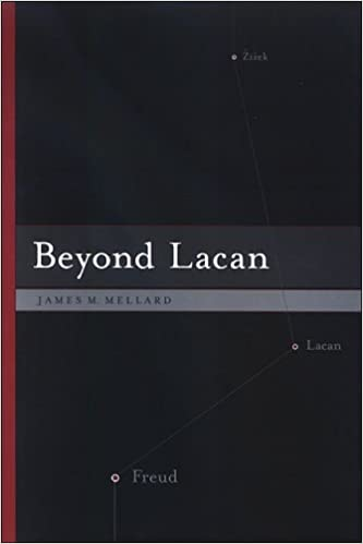 Beyond Lacan (SUNY Series in Psychoanalysis and Culture)