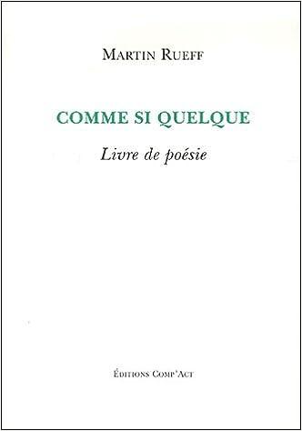 Lire un Comme si quelque : Livre de poésie pdf, epub ebook