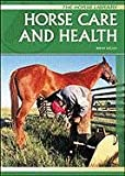 Horse Care and Health, Brent P. Kelley, 0791066533