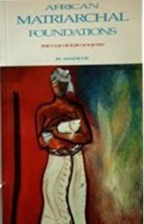 Re-Inventing Africa: Matriarchy, Religion and Culture: Ifi