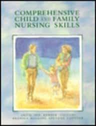 Comprehensive Child and Family Nursing Skills