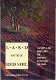 Land of the Red Soil, Douglas Baldwin, 0920304966