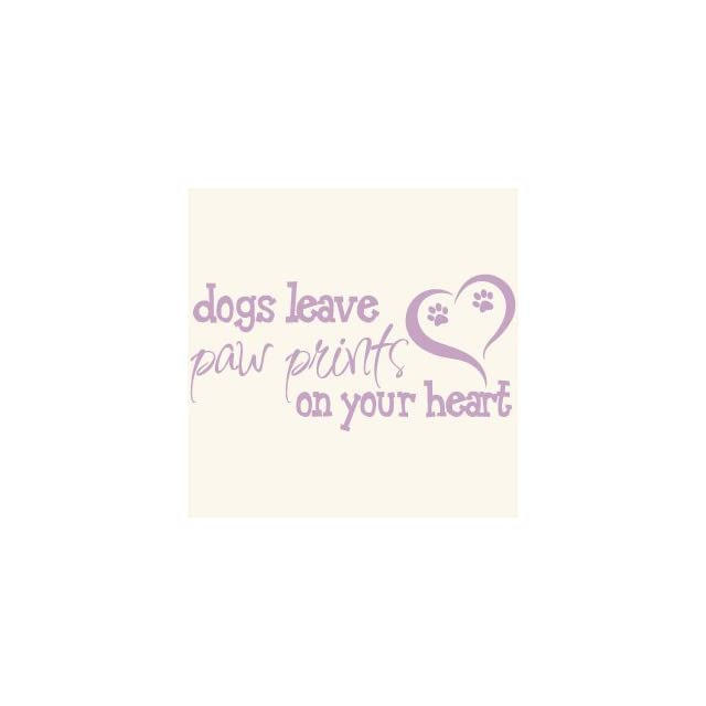 Dogs Leave Paw Prints On Your Heart Quote Vinyl Wall Decal Sticker Art