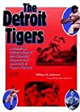 The Detroit Tigers, William M. Anderson, 0814328261