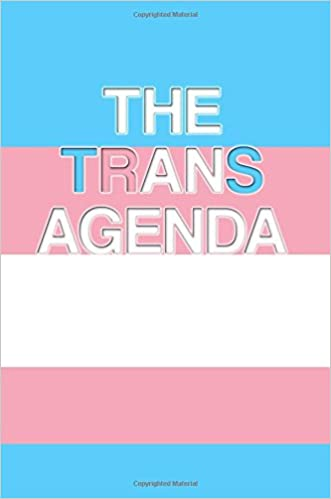 The Trans Agenda: The Trans Agenda Lined Journal A4 Notebook ...