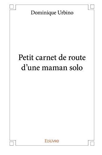Petit carnet de route d'une maman solo