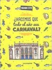AGENDA CARNAVAL CADIZ 2018 HACEMOS QUE TODO EL ...
