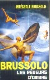 Les rêveurs d'ombre par Brussolo