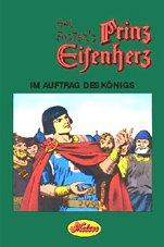 Prinz Eisenherz: Comic-Klassiker / Im Auftrag des Königs