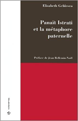 Livre gratuits Panaït Istrati et la métaphore paternelle pdf epub