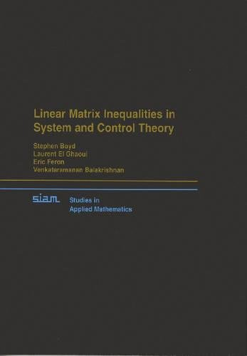 Control Matrix - Linear Matrix Inequalities in System and Control Theory (Studies in Applied and Numerical Mathematics)