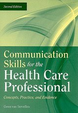 Communication Skills for the Health Care Professional- Concepts, Practice, & Evidence (2nd, 09) by [Paperback (2008)] PDF