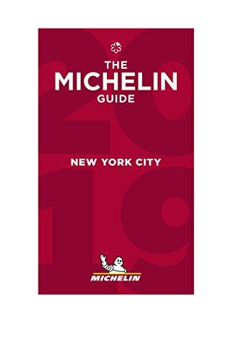 MICHELIN Guide New York City 2019: Restaurants (Michelin Red Guide) (New York Best Restaurants Michelin)