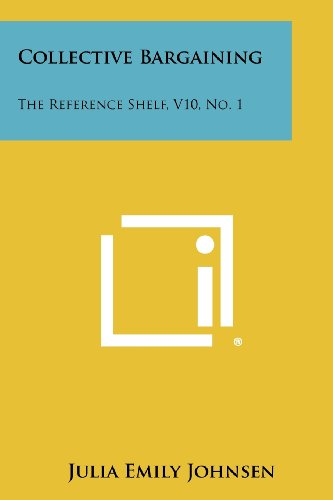 Collective Bargaining: The Reference Shelf, V10, No. 1
