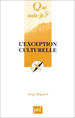 Exception culturelle (L') [ancienne édition]