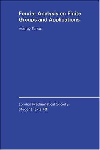 LMSST: 43 Fourier Analys Finite Grp (London Mathematical Society Student Texts)