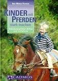 Kinder mit Pferden stark machen: Heilpädagogisches Reiten und Voltigieren