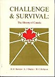 Challenge and Survival : The History of Canada, Herstein, H., 0131250884