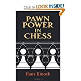 Pawn Power in Chess, Hans Kmoch, 0939298791