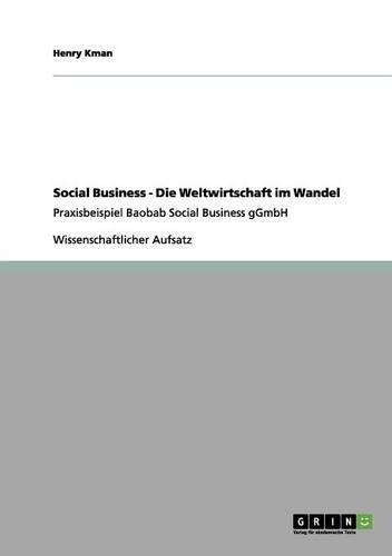 Download Social Business - Die Weltwirtschaft im Wandel (German Edition) PDF