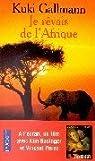 Je rêvais de l'Afrique par Gallmann