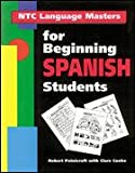 NTC Language Masters for Beginning Spanish Students, Robert Patnicroft and Clare Cooke, 0844274267