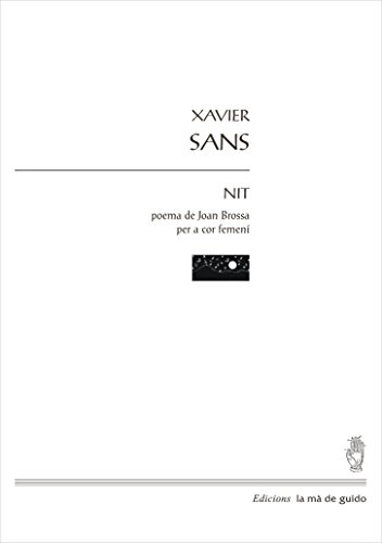 Descargar Libro Nit: Per A Cor Femení De Veus Blanques Xavier Sans I Fortuny