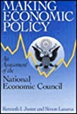 img - for Making Economic Policy: An Assessment of the National Economic Council book / textbook / text book