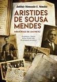 Aristides de Sousa Mendes Memórias de um neto (Portuguese Edition)