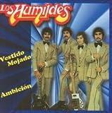 LOS HUMILDES - AMBICION