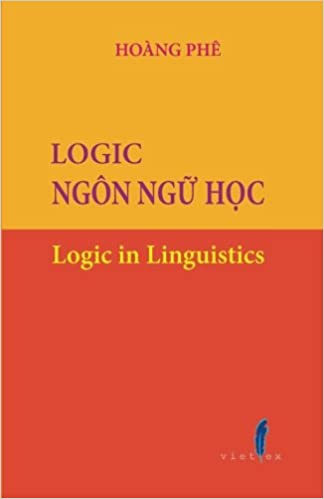 Logic Ngon ngu hoc: Logic in Linguistics (Vietnamese Edition