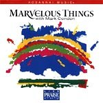 img - for Marvelous Things Songbook (Hosanna Music) book / textbook / text book