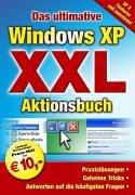 Das ultimative Windows XP XXL Aktionsbuch