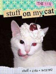 Read Online Stuff on My Cat: The Book PDF