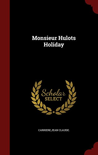 book cover of Monsieur Hulot\'s Holiday