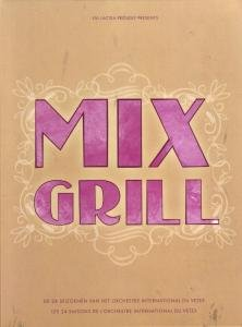- MIX GRILL