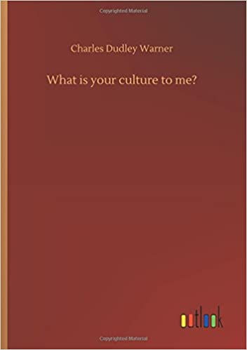What Is Your Culture to Me?