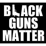 "BLACK GUNS MATTER Decal Car Window Sticker 3x8/"" 2nd Amendment Rifle AR15 AR"