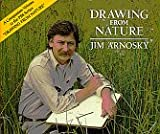 Drawing from Nature, Jim Arnosky, 0688070752