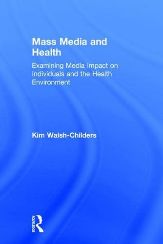 Mass Media and Health: Examining Media Impact on Individuals and the Health Environment